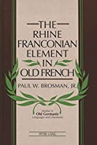 The Rhine Franconian Element in Old French…