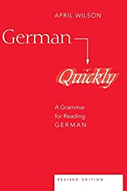 German Quickly: A Grammar for Reading German…