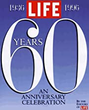 Life Sixty Years: A 60th Anniversary…