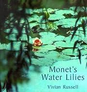 Monet's Water Lilies – tekijä: Vivian…