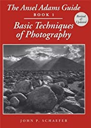The Ansel Adams Guide: Basic Techniques of…