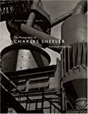 The photography of Charles Sheeler : American modernist / Theodore E. Stebbins, Gilles Mora, Karen E. Haas ; [edited by Fronia Simpson]