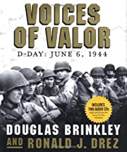 Voices of Valor: D-Day, June 6, 1944…