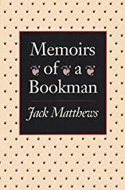 Memoirs of a Bookman af Jack Matthews