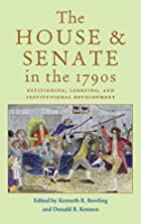 The House and Senate in the 1790s :…