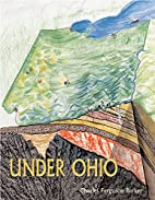 Under Ohio: The Story of Ohio's Rocks and…