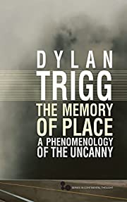 The memory of place : a phenomenology of the…