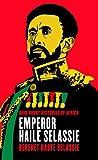 Emperor Haile Selassie / Bereket Habte Selassie