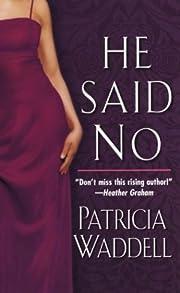 He Said No (Gentleman's Club, Book 2) de…