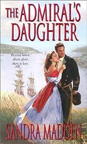 The Admiral's Daughter af Sandra Madden