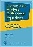 Lectures on analytic differential equations / Yulij Ilyashenko, Sergei Yakovenko