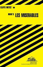 Hugo's Les Miserables (Cliffs Notes) de Amy…