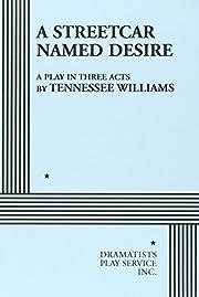 A Streetcar Named Desire. de Tennessee…