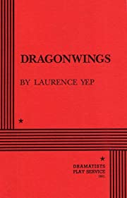 Dragonwings de Laurence Yep