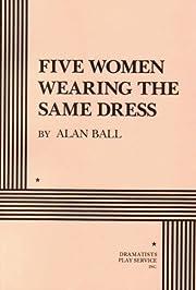 Five Women Wearing the Same Dress por Alan…