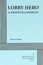 Lobby Hero – tekijä: Kenneth Lonergan
