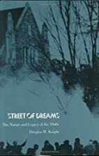 Street of Dreams: The Nature and Legacy of…