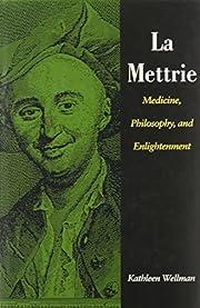 La Mettrie : medicine, philosophy and…