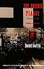 The Brown Plague: Travels in Late Weimar and…