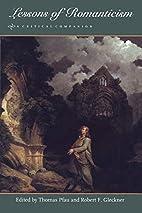 Lessons of Romanticism by Thomas Pfau