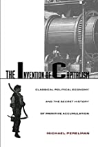 The Invention of Capitalism: Classical…