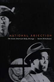 National abjection : the Asian American body…