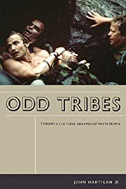 Odd Tribes: Toward a Cultural Analysis of…