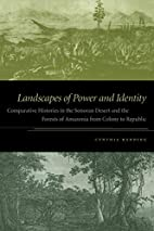 Landscapes of Power and Identity:…