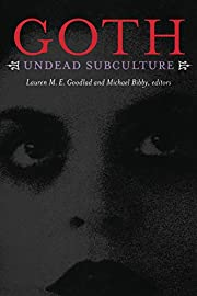 Goth: Undead Subculture av Lauren M. E.…