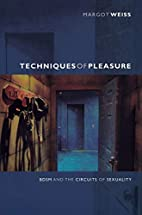 Techniques of Pleasure: BDSM and the…