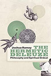 The Hermetic Deleuze: Philosophy and…