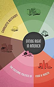 Eating Right in America: The Cultural…