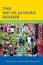 The Rio de Janeiro Reader: History, Culture,…