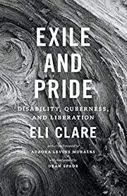 Exile and Pride: Disability, Queerness, and…