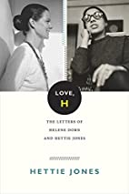 Love, H: The Letters of Helene Dorn and…