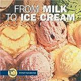 From milk to ice cream / Stacy Taus-Bolstad