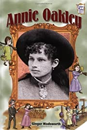Annie Oakley (History Maker Bios (Lerner))…