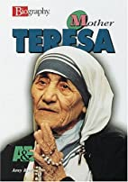Mother Teresa (A&E Biography) by Amy Ruth