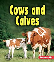 Cows And Calves (First Step Nonfiction…