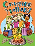 Campfire Mallory / by Laurie Friedman ; illustrations by Jennifer Kalis