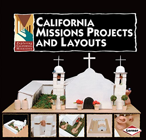 California missions projects and layouts lexile 174 find a book the