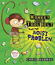Monkey with a Tool Belt and the Noisy…