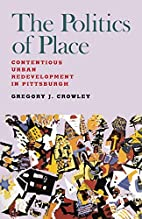 The Politics of Place: Contentious Urban…