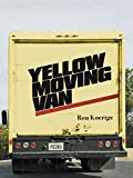 Yellow Moving Van (Pitt Poetry Series), Koertge, Ron
