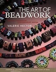 The Art of Beadwork: Historic Inspiration,…