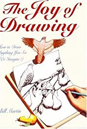 The Joy of Drawing di Bill Martin Jr.