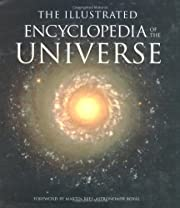 The illustrated encyclopedia of the universe…