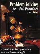 Problem Solving for Oil Painters:…