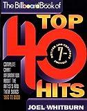 The Billboard book of top 40 hits / Joel Whitburn