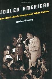 Souled American : how black music…